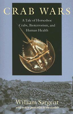 Crab Wars By Sargent, William